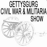 Gettysburg Civil War and Militaria Show